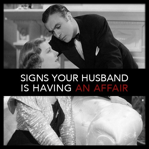 signs your husband is having an affair