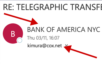 A real example - here the BANK of AMERICA contacted me, but it's not actually them!