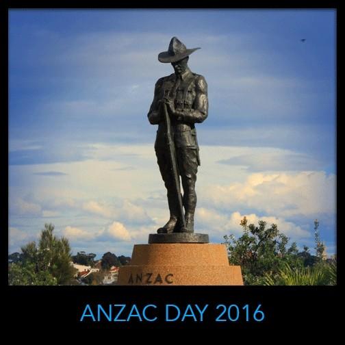 Anzac Day - Remembrance - 2016