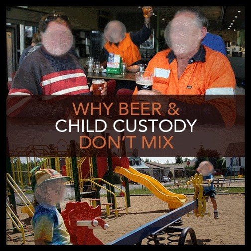 Beer and Child Custody