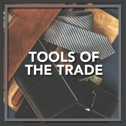 The Tools of Our Trade