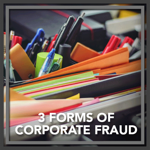 3 Forms of Commercial Fraud